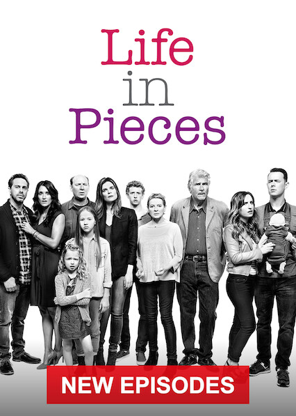 Life in Pieces on Netflix Canada